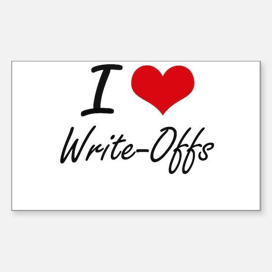 I love Write-Offs Decal