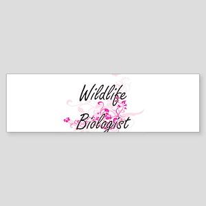 Wildlife Biologist Artistic Job Des Bumper Sticker
