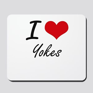 I love Yokes Mousepad