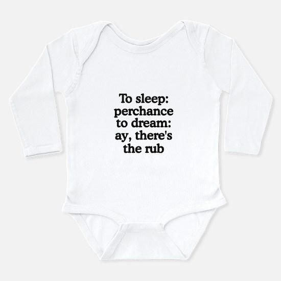 Cute Literary quotations Long Sleeve Infant Bodysuit