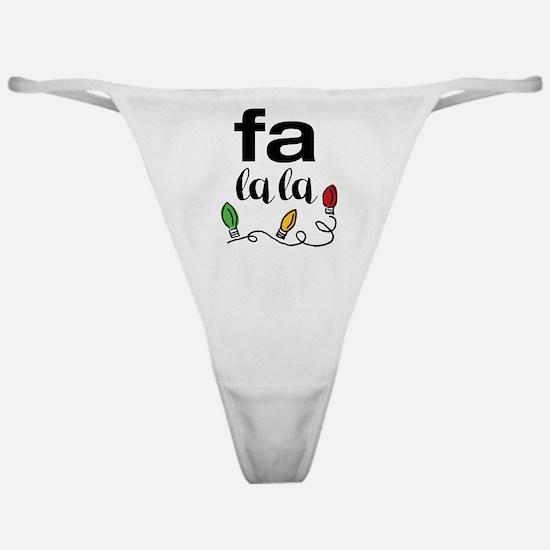 Fa La La Classic Thong