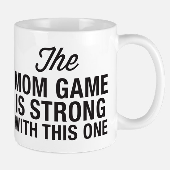 Mom Game Is Strong Mug