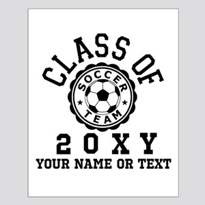 Class of 20?? Soccer Posters