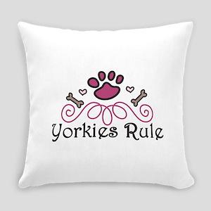 Yorkies Rule Everyday Pillow