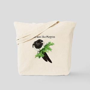 Real men like Magpies Humor Bird Quote Tote Bag