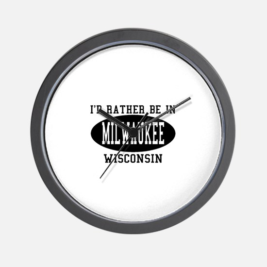 I'd Rather Be in Milwaukee, W Wall Clock