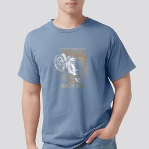 I Am A Biker I'm Getting Back On T Shi T-Shirt