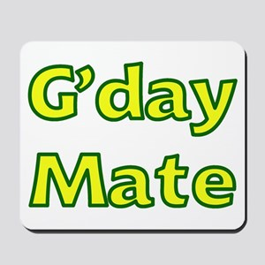G'day Mate Mousepad