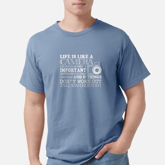 Life Is Like A Camera T Shirt T-Shirt