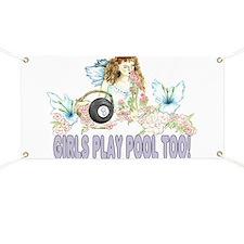 Girls Play Pool Too 8 Ball Banner