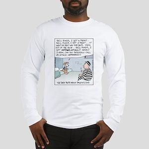 Pavlov's Dog in Jail Long Sleeve T-Shirt