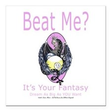 Beat Me Dragon Queen Square Car Magnet 3
