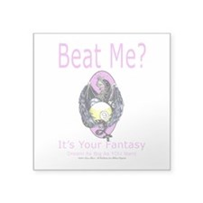 Beat Me Dragon Queen Square Sticker 3