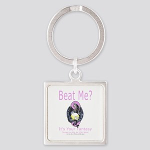 Beat Me Dragon Queen Square Keychain