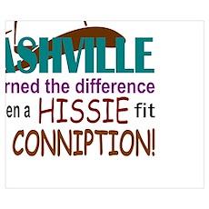 Nashville Hissie Fit-LTS Poster
