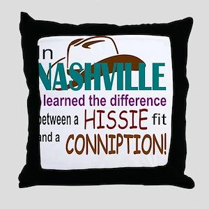 Nashville Hissie Fit-LTS Throw Pillow