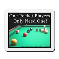 One Pocket Players Only Need One Mousepad