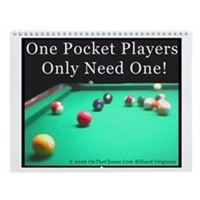 One Pocket Players Only Need One Wall Calendar