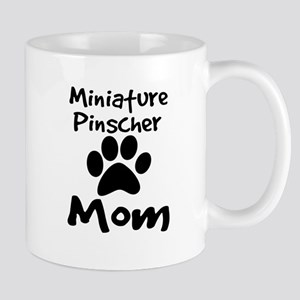 Miniature Pinscher Mom Mugs
