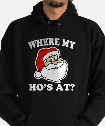 Where My Ho's at? Funny Santa Christ Hoodie (dark)