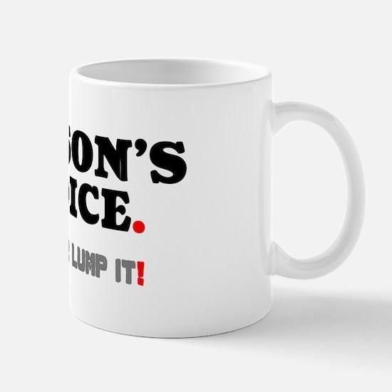 HOBSON'S CHOICE - LIKE IT OR LUMP IT! Mugs