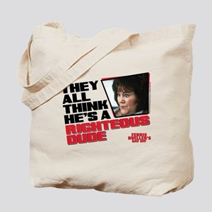 Ferris Bueller - Righteous Dude Tote Bag