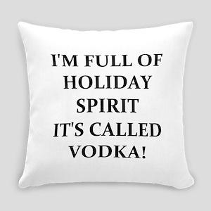 VODKA! Everyday Pillow