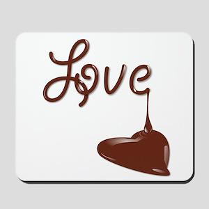 Love Chocolate Mousepad