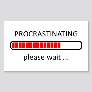 Procrastinating Please Wait Sticker (Rectangle)