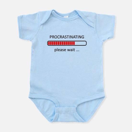 Procrastinating Please Wait Infant Bodysuit