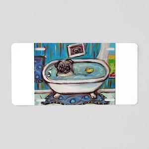 sweet pug bathtime Aluminum License Plate