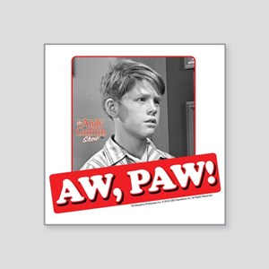 "Aw Paw! Square Sticker 3"" x 3"""