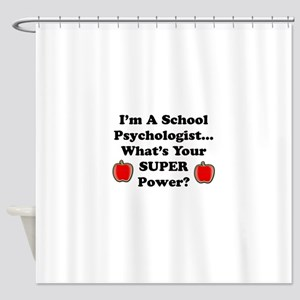 School Psychologist Shower Curtain