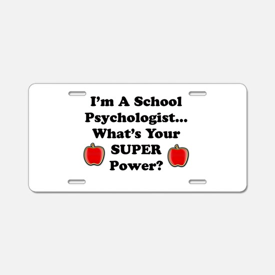School Psychologist Aluminum License Plate