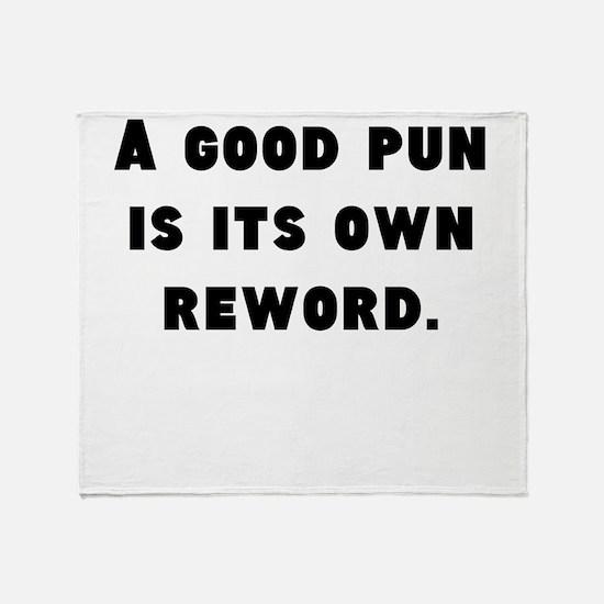 A Good Pun Throw Blanket
