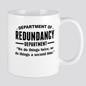 Department Of Redundancy Department Mugs