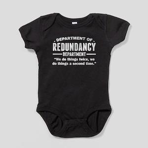 Department Of Redundancy Department Baby Bodysuit
