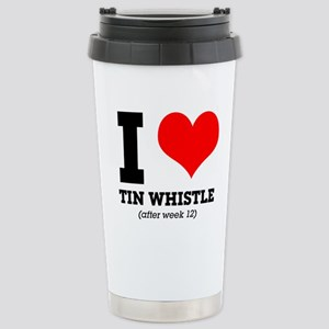 I love tin whistle (aft Stainless Steel Travel Mug