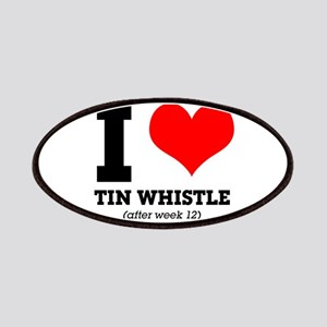 I love tin whistle (after week 12) Patch