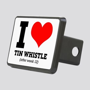 I love tin whistle (after Rectangular Hitch Cover