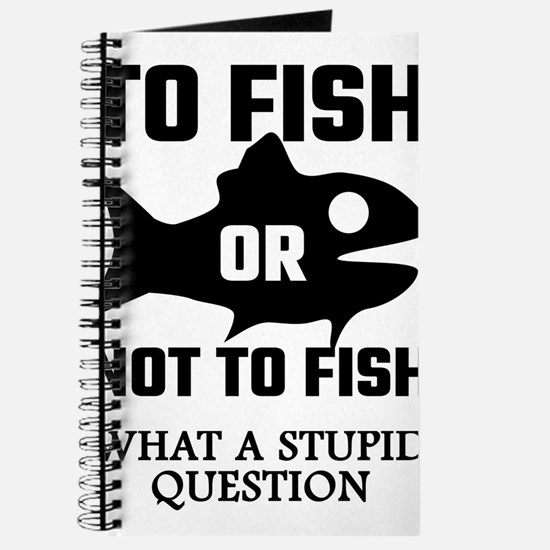 To Fish Or Not To Fish What A Stupid Quest Journal