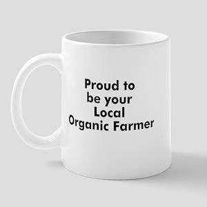 Proud to be your Local Organi Mug