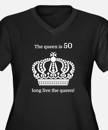 The queen is 50 long live the qu Plus Size T-Shirt