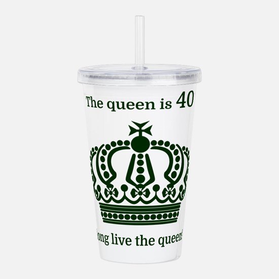The queen is 40 long l Acrylic Double-wall Tumbler