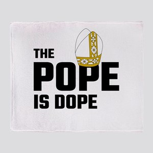 The Pope Is Dope Throw Blanket