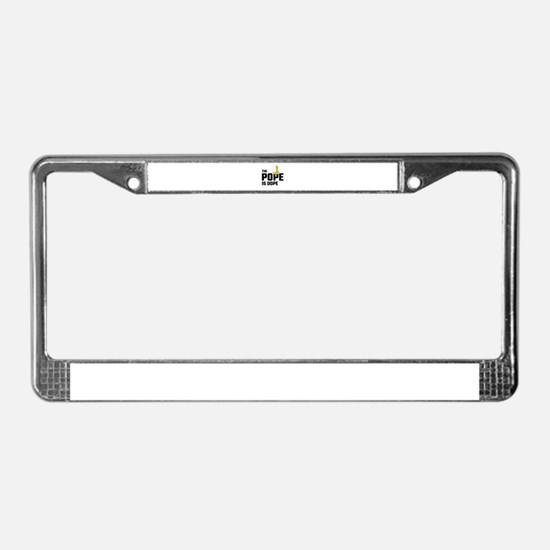 The Pope Is Dope License Plate Frame