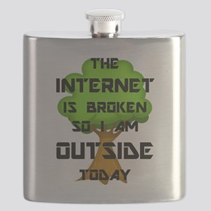 The Internet Is Broken So I Am Outside Today Flask