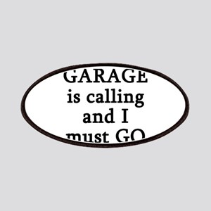 The Garage Is Calling I Must Go Patch