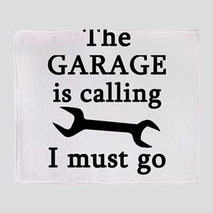 The Garage Is Calling I Must Go Throw Blanket