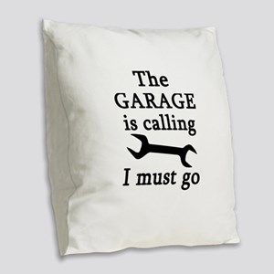 The Garage Is Calling I Must G Burlap Throw Pillow